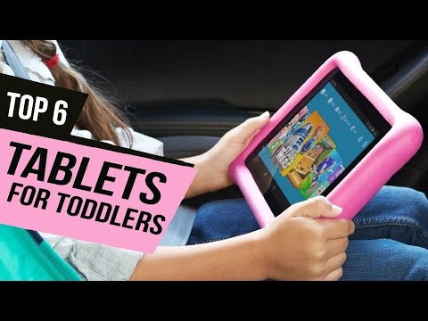 Best Tablets For Toddlers Of 2020 [Top 6 Picks]