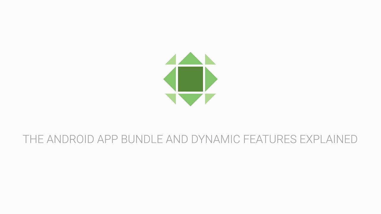 Android App Bundles and Dynamic Features explained