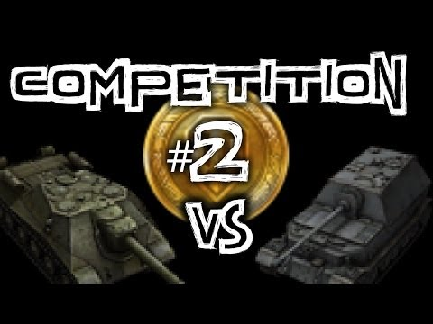 World of Tanks || Competition #2 Tank Destroyer #1