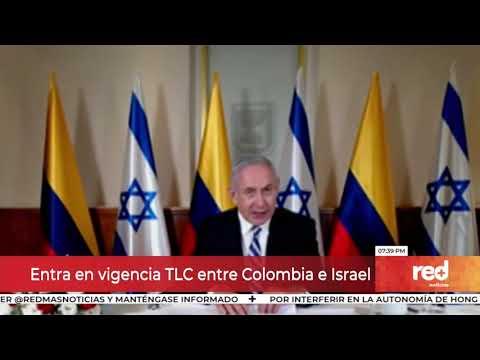 Red+ | Entra En Vigencia TLC Entre Colombia E Israel