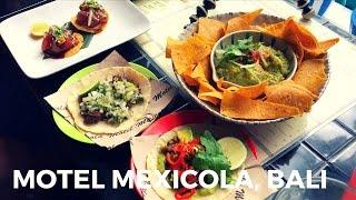 Motel Mexicola на Бали || Какой ресторан мексиканской кухни лучший на Бали?