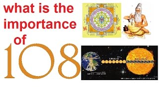 what is the importance of 108