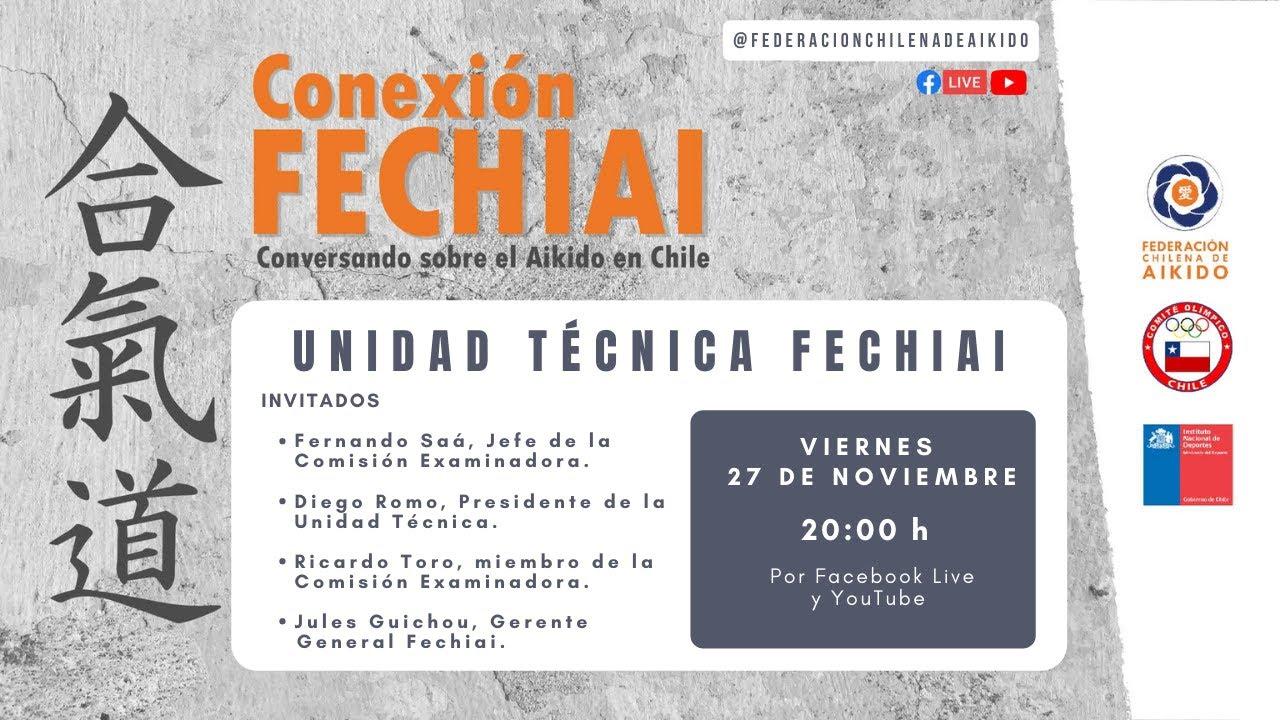 Conexión Fechiai, conversando sobre el Aikido en Chile / Unidad Técnica