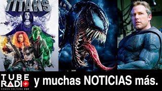 Video Tube Radio: Venom es un fracaso, Titans llegará a Latinoamérica ¿Batfleck regresa? y más download MP3, 3GP, MP4, WEBM, AVI, FLV Oktober 2018
