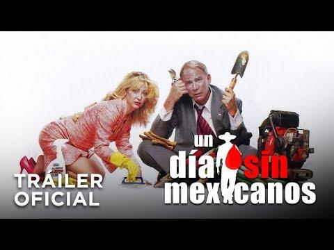 Un día sin mexicanos - Tráiler Oficial