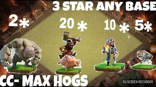 MASS HOGS-:. TH9 BEST WAR ATTACK STRATEGY///.  3STAR ANY BASE