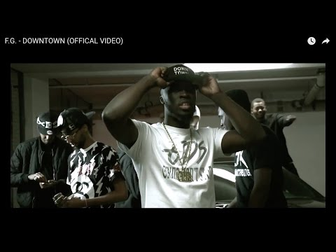 F.G. - DOWNTOWN    (OFFICAL VIDEO)