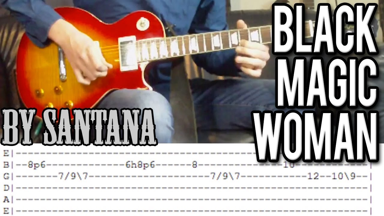 Santana Black Magic Woman Intro Guitar Lesson With Tabs Youtube