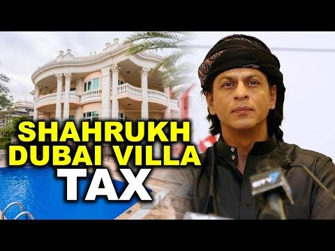 Shahrukh Khan Villa in Dubai Won't be Taxed By Government