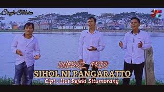 Lagu Batak Terbaru Sihol Ni Pangaratto Unedoz Trio