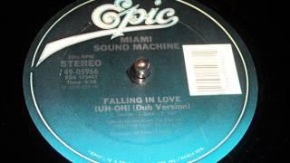 Miami Sound Machine Falling In Love Uh Oh Dub Version