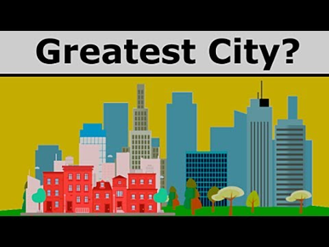Which is the greatest city in the world?