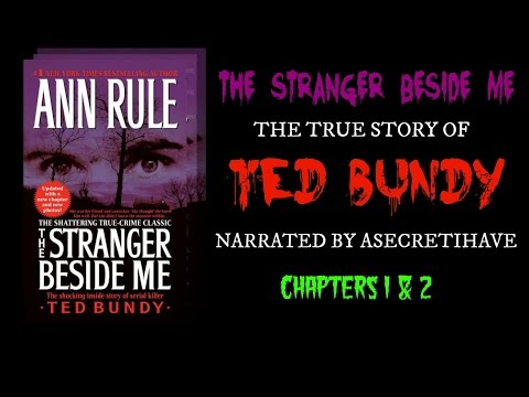 Ted Bundy: The Stranger Beside Me (Chapters 1 & 2)