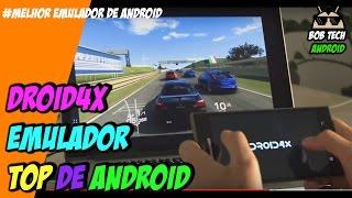 DROID4X - O MELHOR EMULADOR DE ANDROID - ADEUS BLUESTACKS - 2017