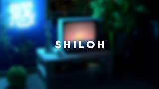 Shiloh - lofi hiphop mix