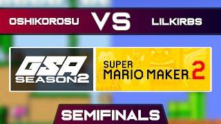 Oshikorosu vs LilKirbs | Playoffs Semifinals | GSA SMM2 Endless Mode Speedrun League Season 2
