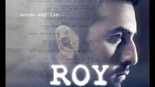 Free Download Roy Songs -  Tu Hai Ki Nahi Ranbir kapoor's upcoming movies