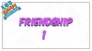 Friendship 1  LGS Kampı