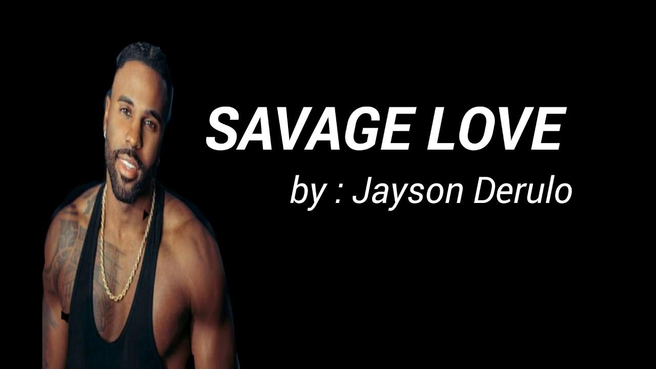 Savage Love Jason Derulo
