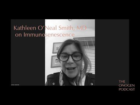 Kathleen O'Neal Smith, MD on Immunosenescence