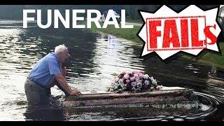 Epic funeral fails 2017