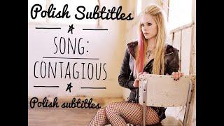Avril Lavigne - Contagious (tłumaczenie)