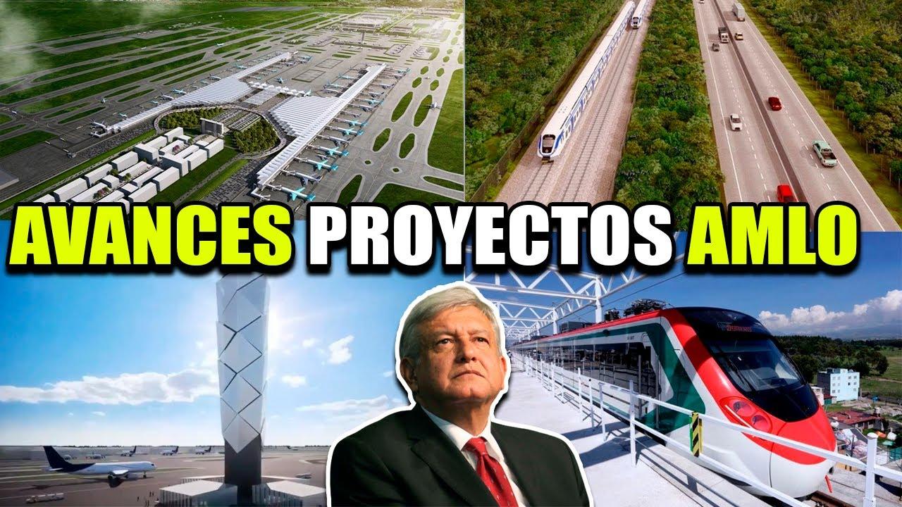 ÚLTIMOS AVANCES DE LOS PROYECTOS DE AMLO 2020