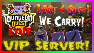 🔴 Dungeon Quest - L00t 4 Subs! We Carry! // VIP Server // (Roblox) (2019) {RoadTo1500}