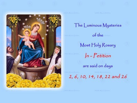 The Luminous Mysteries ~ In Petition ~ Annual 54 Day Rosary Novena