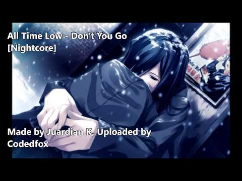 All Time Low - Don't You Go [Nightcore] [Future Hearts] mp3