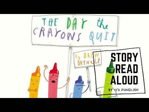 THE DAY THE CRAYONS QUIT | Story read aloud by itsFunglish