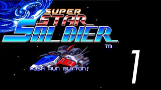 Let's Play Super Star Soldier [1] 1-4