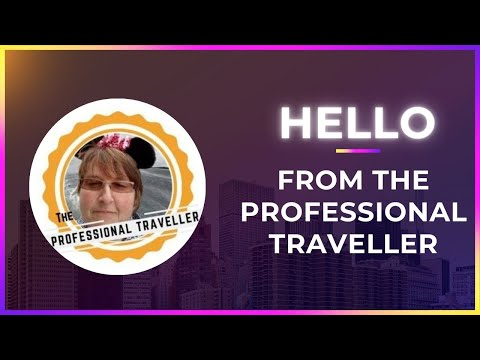 Hello from the Professional Traveller - Sharing Expert Travel Tips