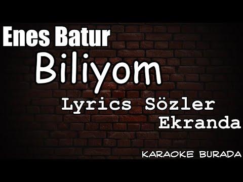 Enes Batur Biliyorum Lyrics Sozler Ekranda Karaoke Youtube