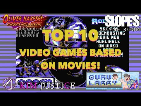 Top 10 Video Games Based on Movies! (Ft. Oliver Harper, Dan Ibbertson & Kim Justice)