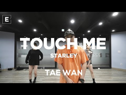 TAE WAN CLASS   TOUCH ME - STARLEY   E DANCE STUDIO   이댄스학원 얼반댄스 댄스학원