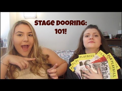 Stage Door Dos and Don'ts