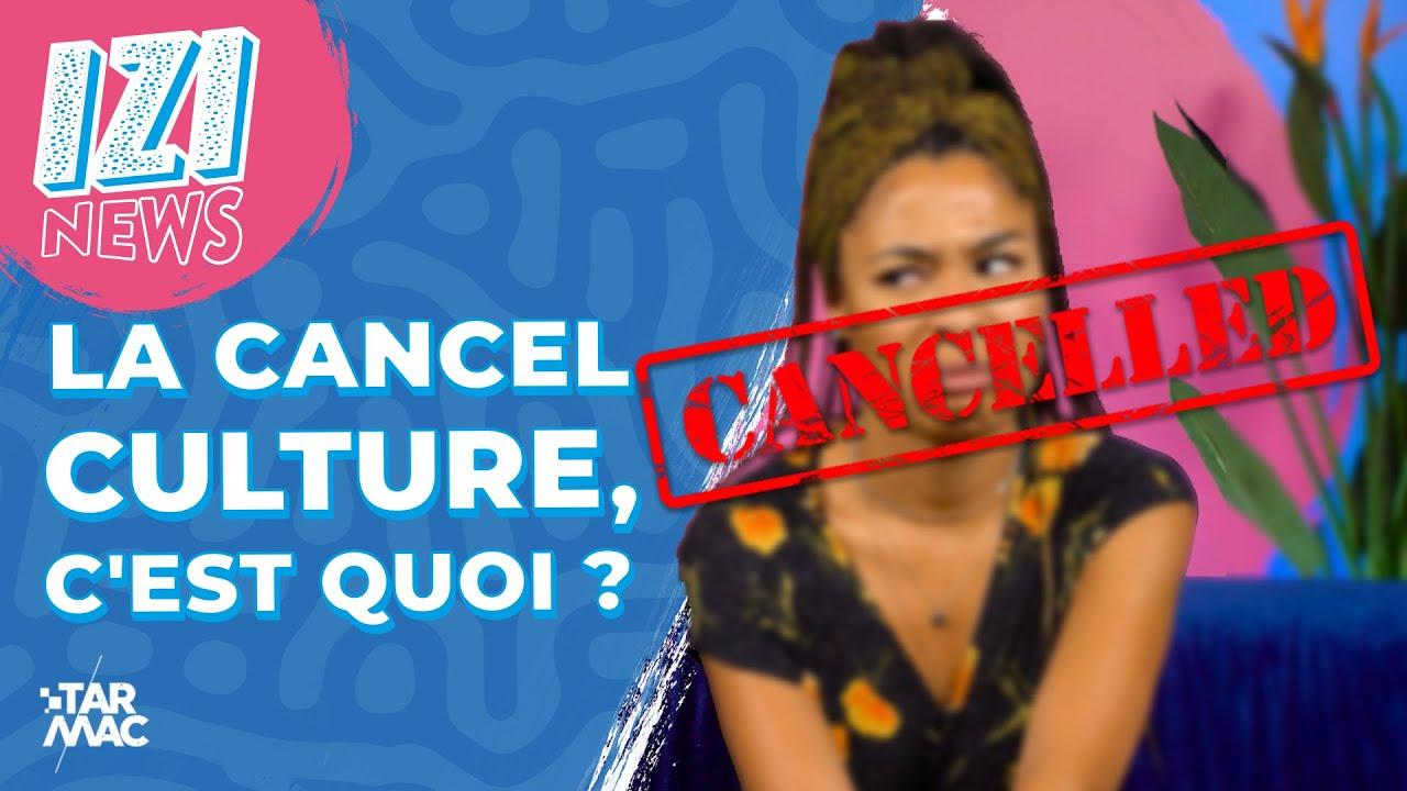Download LA CANCEL CULTURE, C'EST QUOI ? • IZI NEWS