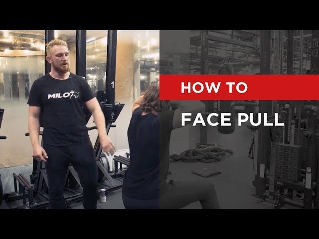 HOW TO: Face Pull