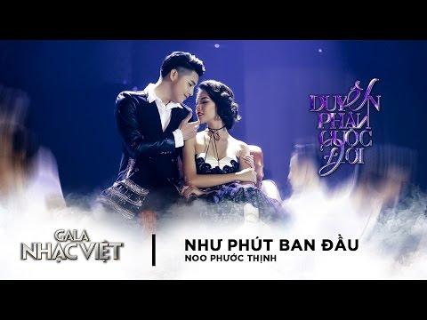 Như Phút Ban Đầu - Noo Phước Thịnh | Gala Nhạc Việt 8  (Official)