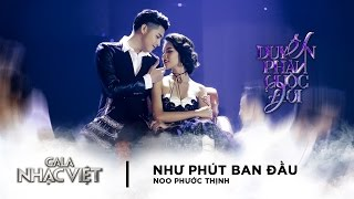 gala nhac viet 8  nhu phut ban dau - noo phuoc thinh official