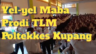 Yel-yel MABA PRODI TLM,POLTEKKES KUPANG 2019