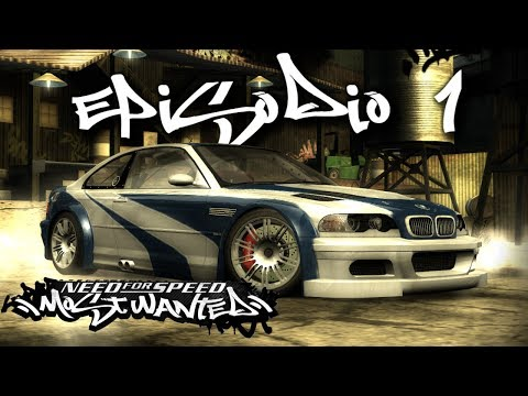 Need For Speed Most Wanted | Episodio 1 |