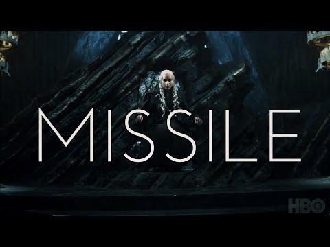 Daenerys    MISSILE  
