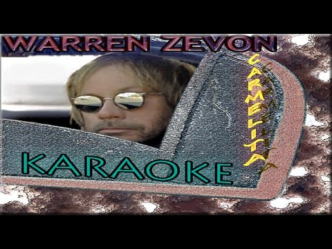 Warren Zevon * Karaoke of   Carmelita