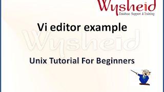vi  editor in unix | vi editor basics | linux tutorial | vi text editor in linux | vi editor example