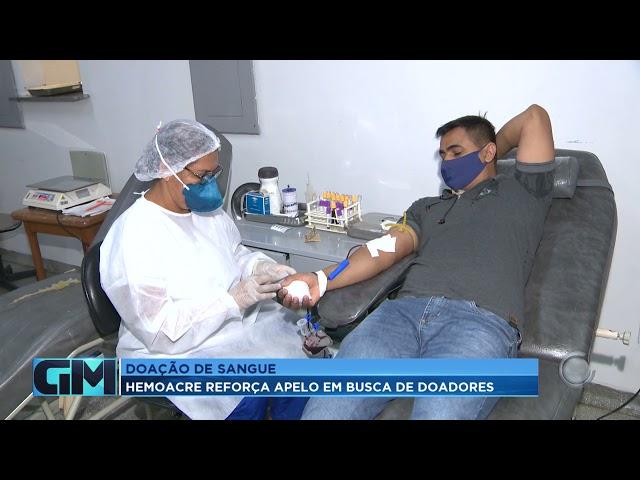 Doação de Sangue: HEMOACRE reforça  apelo em busca de doadores