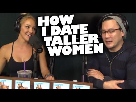 How to date a taller woman