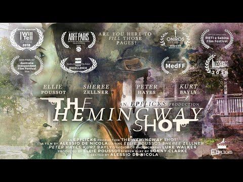 The Hemingway Shot - Award Winning Short Film