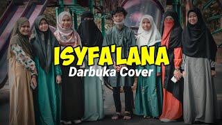 FARHAT FT @Sobunnah Official - ISYFA'LANA ( DARBUKA COVER )